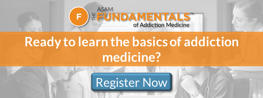 """The ASAM Fundamentals of Addiction Medicine 40 hour program banner"